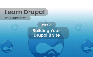 Building Your Drupal 8 Site