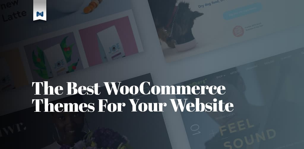 The Best WooCommerce Themes You Need Today